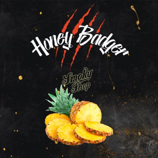 Honey Badger Pineapple