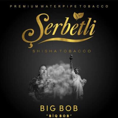 Табак Serbetli Big Bob (Биг боб)