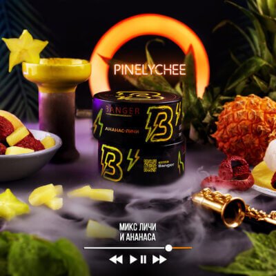 Табак Banger Pinelychee (Ананас личи)
